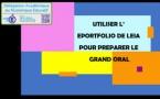 PREPARER LE GRAND ORAL AVEC L'EPORTFOLIO DE LEIA
